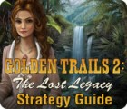 Golden Trails 2: The Lost Legacy Strategy Guide juego