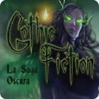 Gothic Fiction: La Saga Oscura juego