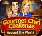 Gourmet Chef Challenge: Around the World juego