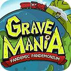 Grave Mania: Pandémico Pandemonio juego