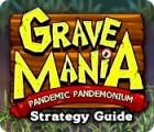 Grave Mania: Pandemic Pandemonium Strategy Guide juego