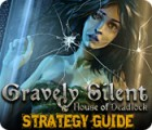 Gravely Silent: House of Deadlock Strategy Guide juego