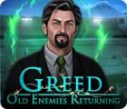 Greed: Old Enemies Returning juego