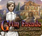 Grim Facade: Sinister Obsession Strategy Guide juego