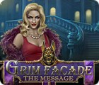 Grim Facade: The Message juego