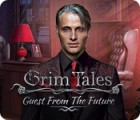 Grim Tales: Guest From The Future Collector's Edition juego