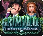 Grimville: The Gift of Darkness juego