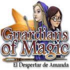 Guardians of Magic: El Despertar de Amanda juego