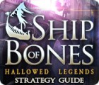 Hallowed Legends: Ship of Bones Strategy Guide juego