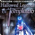 Hallowed Legends: El templario Edición Coleccionista juego