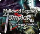 Hallowed Legends: Templar Strategy Guide juego