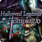 Hallowed Legends: El Templario juego