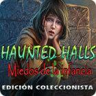 Haunted Halls: Miedos de la infancia Edición Coleccionista juego