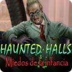 Haunted Halls: Miedos de la infancia juego