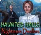 Haunted Halls: Nightmare Dwellers juego