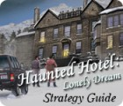 Haunted Hotel: Lonely Dream Strategy Guide juego