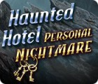 Haunted Hotel: Personal Nightmare juego