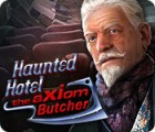Haunted Hotel: The Axiom Butcher juego