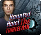 Haunted Hotel: The Thirteenth juego