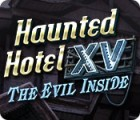 Haunted Hotel XV: The Evil Inside juego