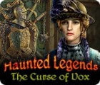 Haunted Legends: The Curse of Vox juego