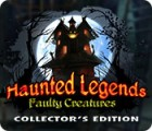 Haunted Legends: Faulty Creatures Collector's Edition juego