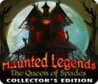 Haunted Legends: The Queen of Spades Collector's Edition juego