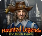 Haunted Legends: The Black Hawk juego