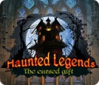 Haunted Legends: The Cursed Gift juego