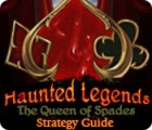 Haunted Legends: The Queen of Spades Strategy Guide juego