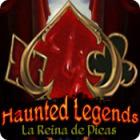Haunted Legends: La Reina de Picas juego