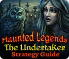 Haunted Legends: The Undertaker Strategy Guide juego
