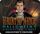 Haunted Manor: Halloween's Uninvited Guest Collector's Edition juego