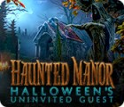 Haunted Manor: Halloween's Uninvited Guest juego