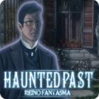 Haunted Past: Reino Fantasma juego