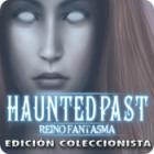 Haunted Past: Reino Fantasma Edición Coleccionista juego