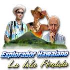 Explorador Hawaiano: La Isla Perdida juego