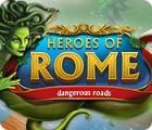 Heroes of Rome: Dangerous Roads juego