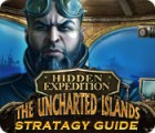 Hidden Expedition: The Uncharted Islands Strategy Guide juego