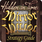 Hidden in Time: Mirror Mirror Strategy Guide juego