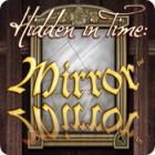 Hidden in Time: El Sendero del Espejo juego