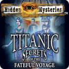 Hidden Mysteries: The Fateful Voyage - Titanic juego