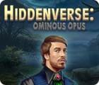 Hiddenverse: Ominous Opus juego