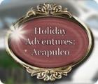 Holiday Adventures: Acapulco juego