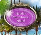Holiday Adventures: Miami juego