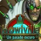 Howlville: Un pasado oscuro juego
