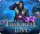 Immortal Love: Black Lotus juego
