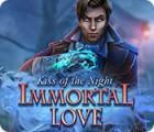 Immortal Love: Kiss of the Night juego