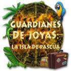 Guardianes de Joyas: La Isla de Pascua juego