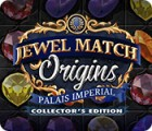 Jewel Match Origins: Palais Imperial Collector's Edition juego